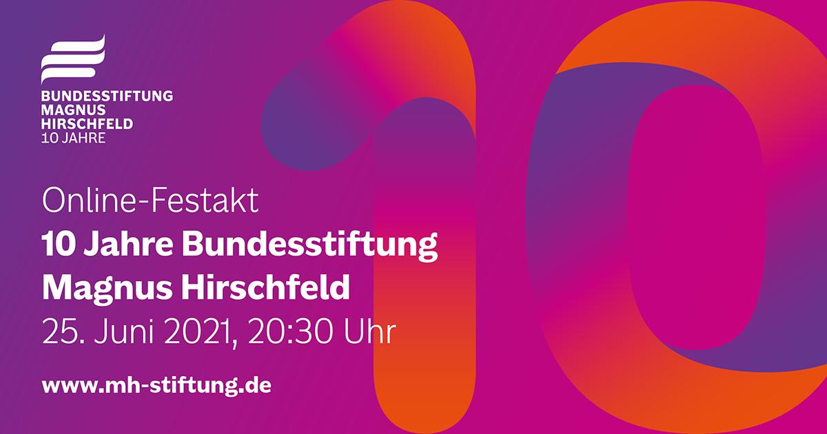 """Werbebanner mit der Aufschrift """"Online-Festakt 10 Jahre Bundesstiftung Magnus Hirschfeld"""""""
