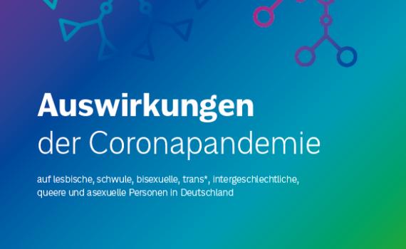 Cover Broschüre Auswirkungen der Coronapandemie auf LSBTIQA+