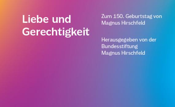 Cover Hirschfeld Buch 2021 Liebe und Gerechtigkeit