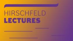 Zu den Hirschfeld Lectures