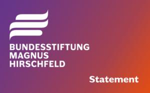 Bundesstiftung Magnus Hirschfeld Statement