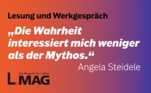 Angela Steidele, Lesung und Werkgespräch